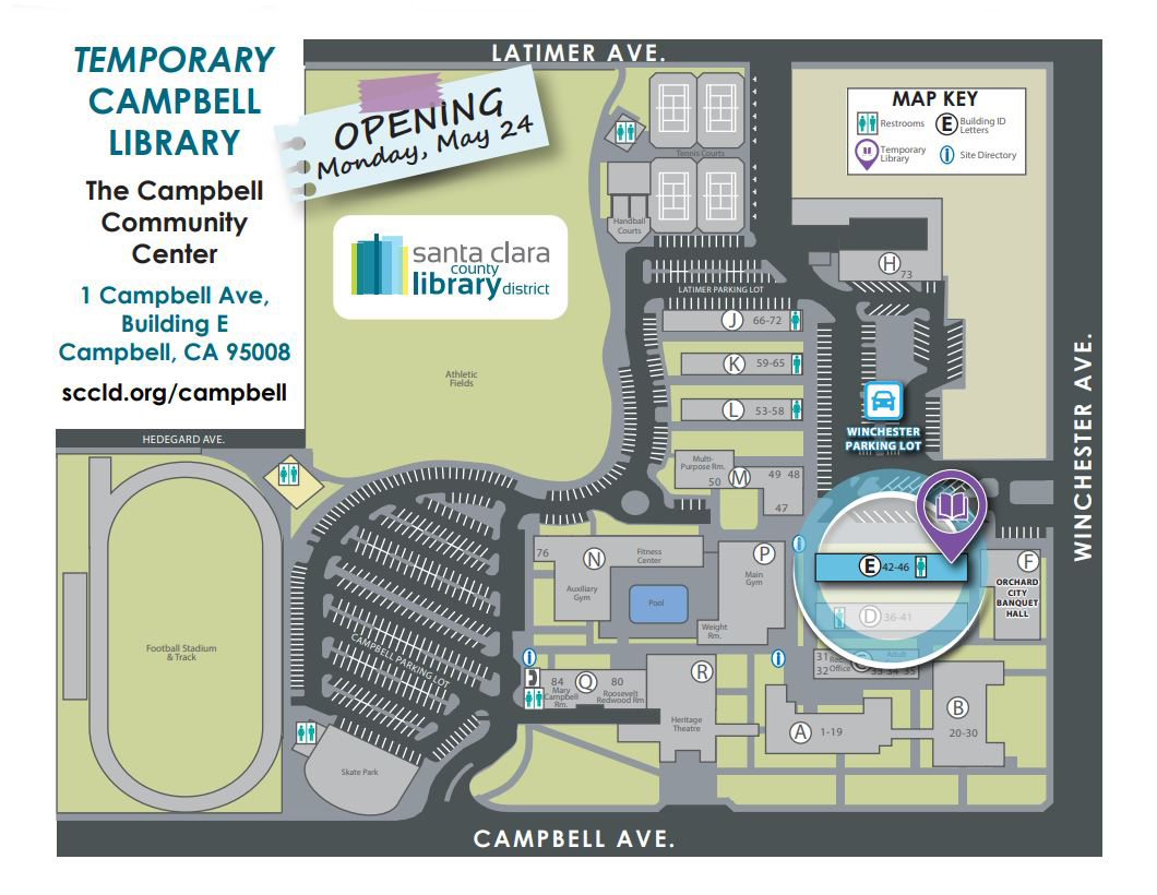 Temporary Campbell Library. The Campbell Community Center. Opening Monday, May 24, 2021. 1 Campbell Avenue, Building E, Campbell, CA 95008. sccld.org/campbell